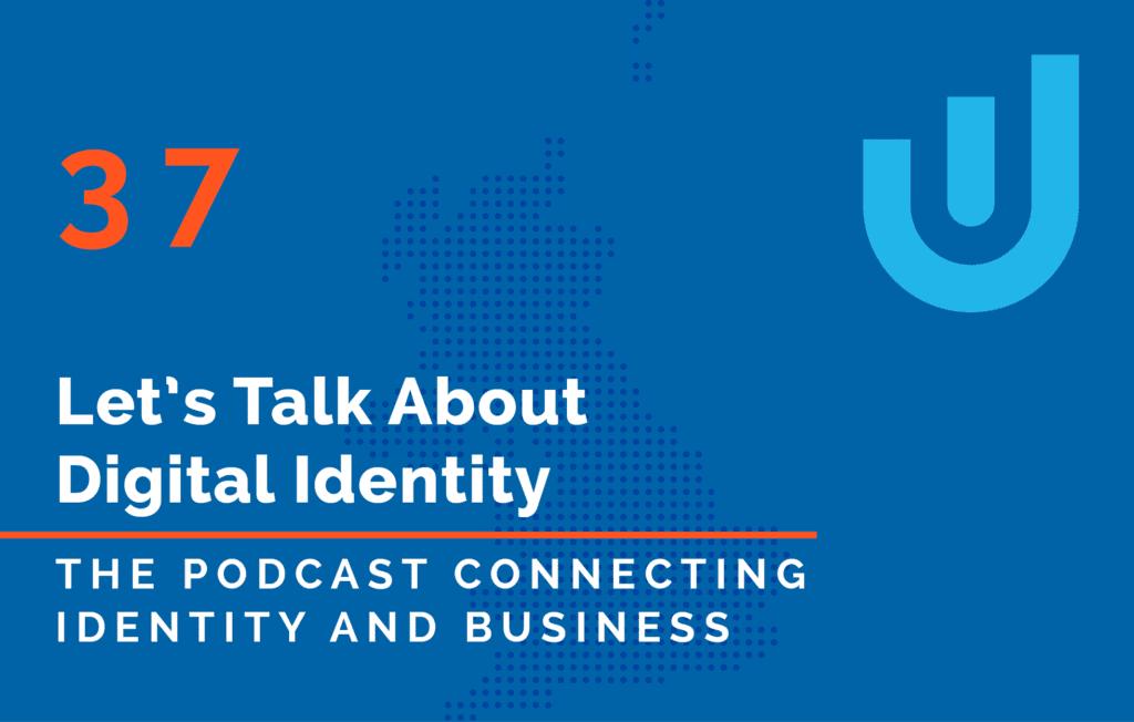 Let's Talk About Digital Identity Ubisecure Podcast Rene Seifert